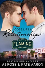 Loose Lips & Relationships (Flaming, MO Book 1) Kindle Edition