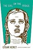 THE Girl on the Fridge Stories