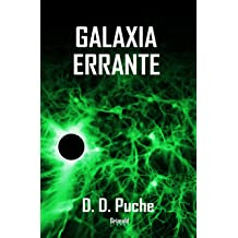 Galaxia errante (Spanish Edition) Jul 19, 2018