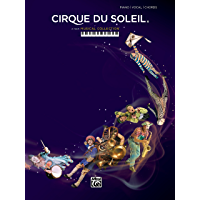 Cirque du Soleil: A New Musical Collection for Piano/Vocal/Chords book cover
