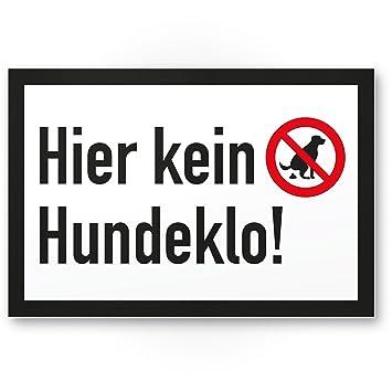 Verbot Hundeklo//Hundekot // Hundehaufen//Hundekacke Kunststoff Schild Hunde kacken verboten Bitte Entsorgen Sie die Haufen Ihres Hundes Verbotsschild//Hundeverbotsschild