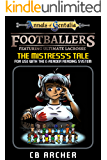 Footballers: Featuring Ultimate Lacrosse: The Mistress's Tale (Tales of Gentalia Book 13)