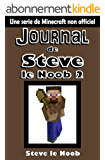 Minecraft: Journal de Steve le Noob 2 (Une serie de Minecraft non officiel) (Minecraft Journal de Steve le Noob Collection)
