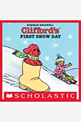 Clifford's First Snow Day Kindle Edition