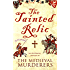 The Tainted Relic (Medieval Murderers Book 1)