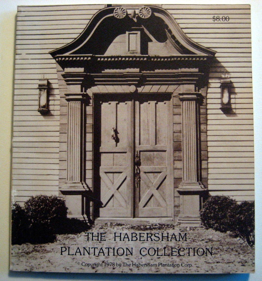 The Original Habersham Plantation Collection Habersham Plantation