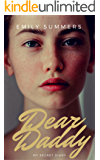 Dear Daddy: The child abuse true story that will break your heart (Child Abuse True Stories)