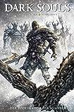 Dark Souls: Bd. 2: Der Todeshauch des Winters