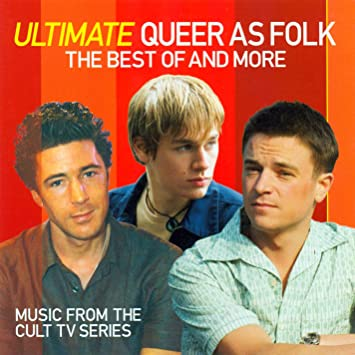 Ultimate Queer As Folk the Bes: Ultimate Queer As Folk the Bes ...