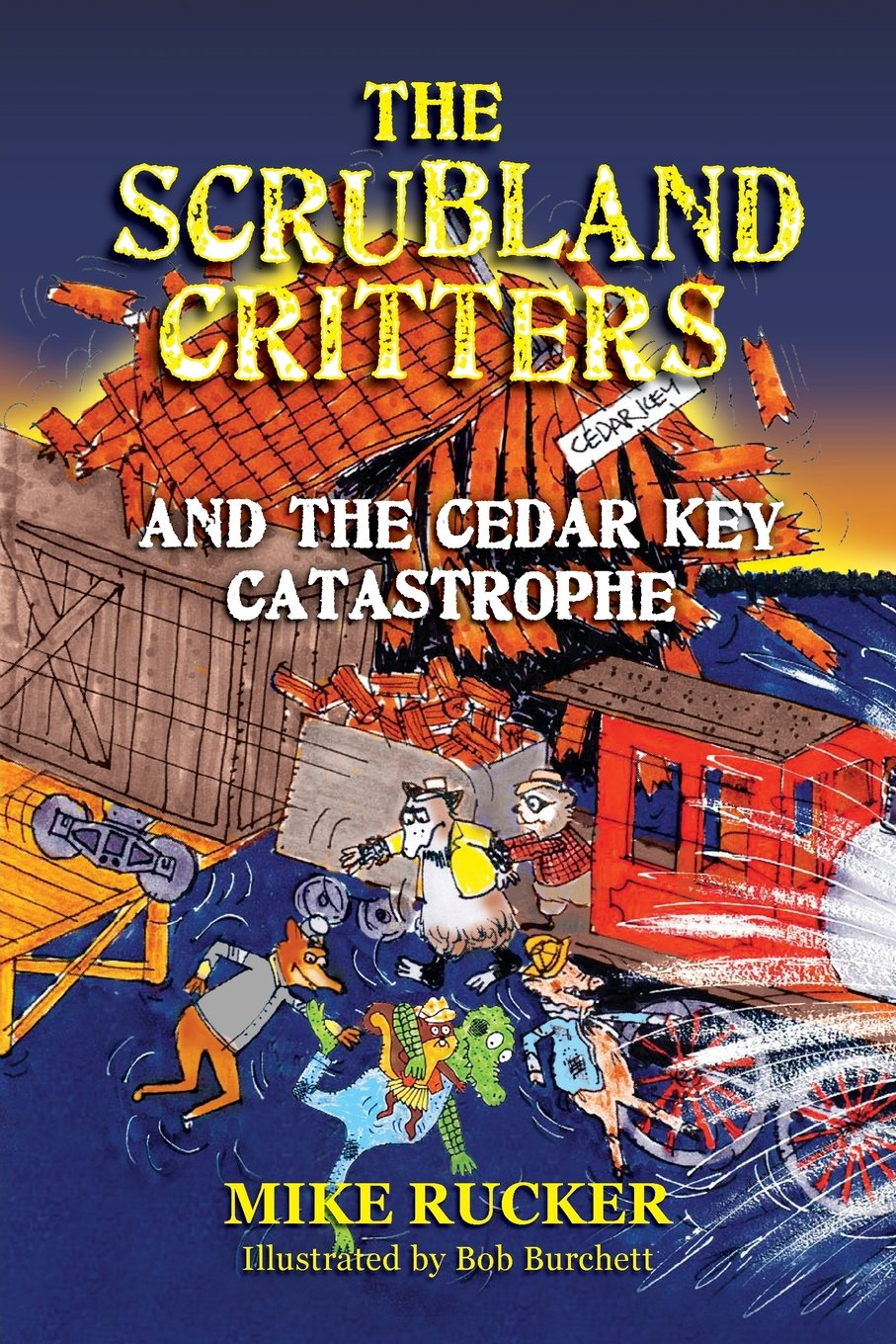 Download The Scrubland Critters and the Cedar Key Catastrophe PDF