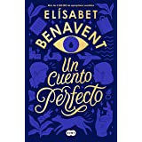 Un cuento perfecto / A Perfect Short Story (Spanish Edition)