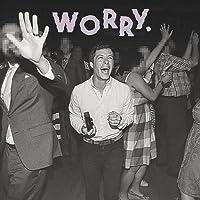 WORRY (LP)