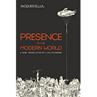 Presence in the Modern World: A New Translation (English Edition)