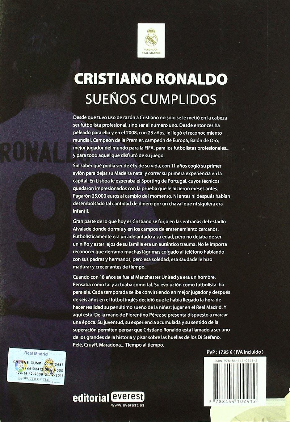 Cristiano Ronaldo. Sueños Cumplidos Biografías Real Madrid: Amazon ...