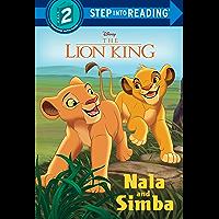 Nala and Simba (Disney The Lion King) (Step into Reading)
