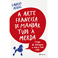 A arte francesa de mandar tudo à merda