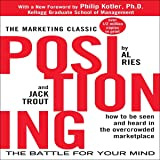 Positioning: The Battle for Your Mind (1st Edition Revised)