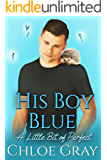His Boy Blue (A Little Bit of Perfect Book 2)
