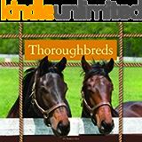 Thoroughbreds (Majestic Horses)