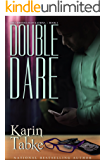 Double Dare (The Chronicles of Katrina Part Book 2)