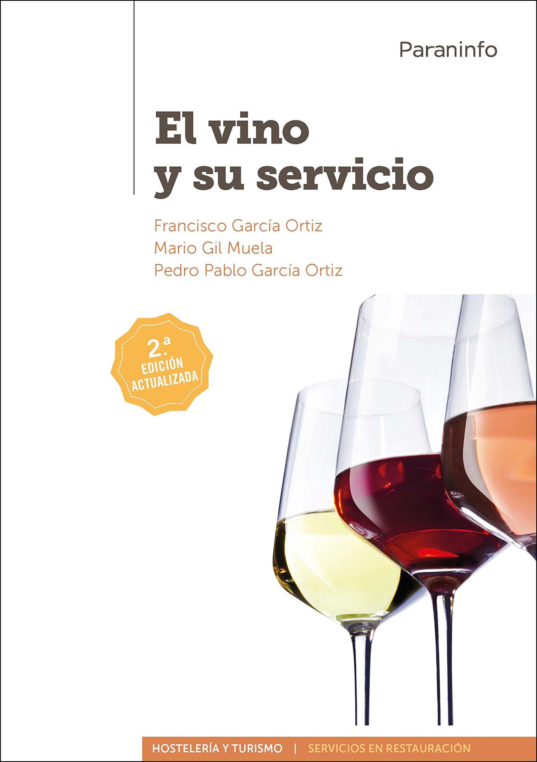 El vino y su servicio (Edición 2017) (Spanish) Paperback – May 31, 2017