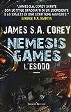 L'esodo. Nemesis games