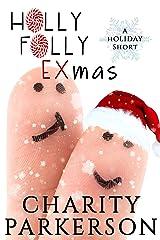 Holly Folly EXmas Kindle Edition