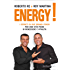 Energy!: I segreti di due grandi coach per una vita piena di benessere e vitalità (Equilibri)