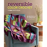 Reversible Color Crochet: A New Technique