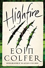 Highfire: A Novel Kindle Edition