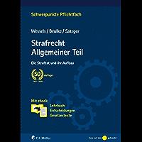 Strafrecht Allgemeiner Teil: Die Straftat und ihr Aufbau. Mit ebook: Lehrbuch, Entscheidungen, Gesetzestexte…