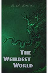 The Weirdest World [Illustrated edition] Kindle Edition