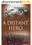 A Distant Hero (English Edition)