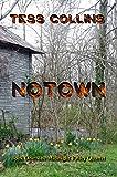 Notown (Book One: The Midnight Valley Quartet 1)