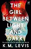 The Girl Between Light and Dark