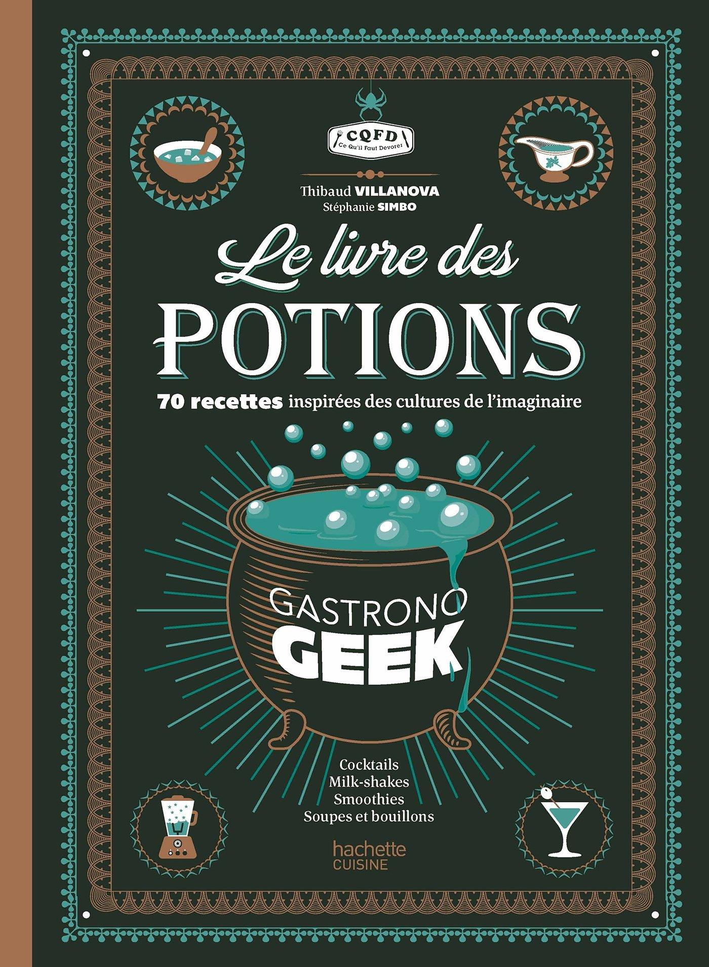 Le Livre Des Potions Par Gastronogeek Amazon Fr Thibaud