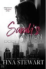 Sarah's Premonition Kindle Edition