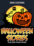 Halloween Stories: Scary Stories for Kids, Halloween Jokes, Activities, and More (Haunted Halloween Book 4) (English Edition)