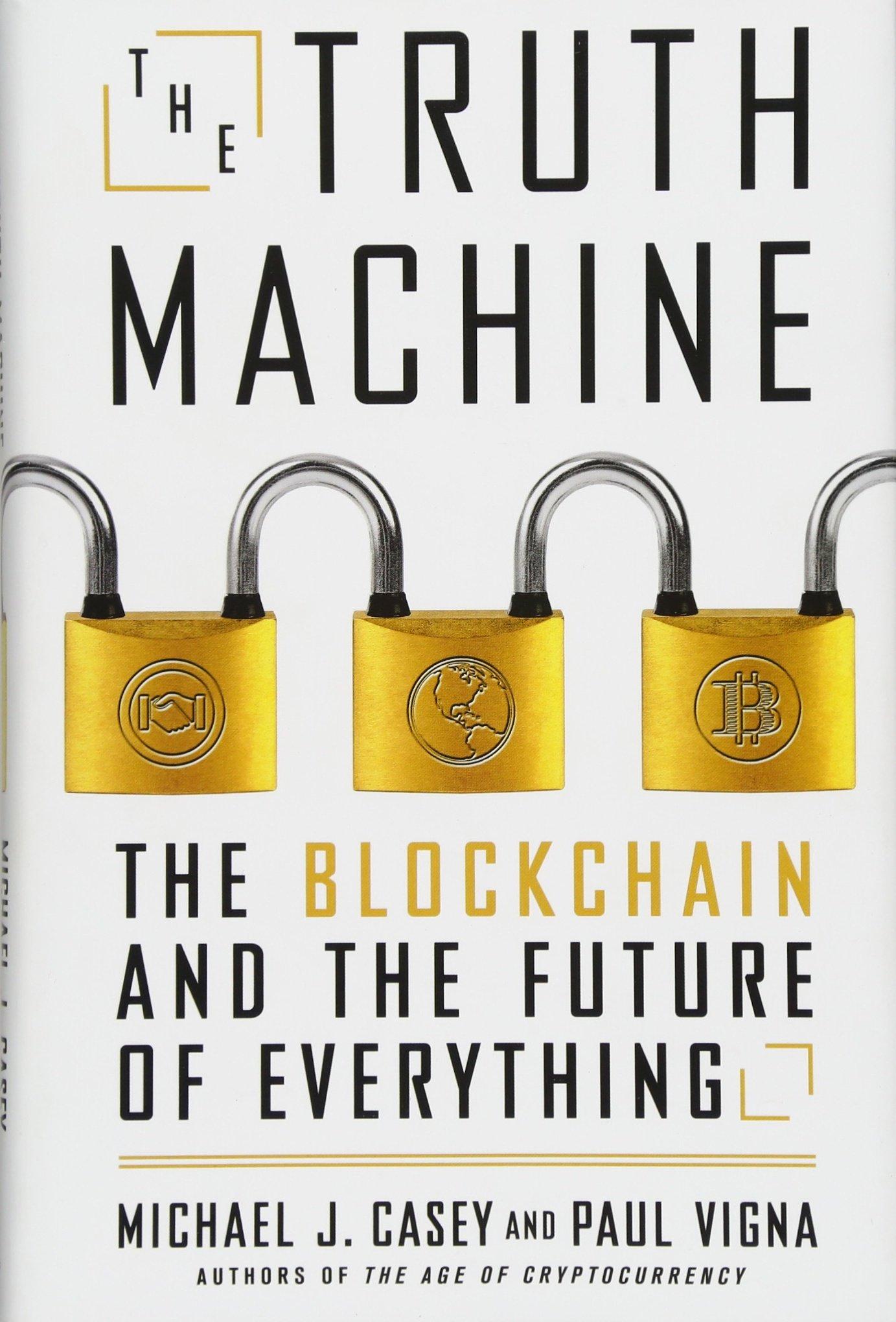 amazon the truth machine the blockchain and the future of