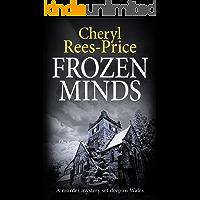 Frozen Minds: A murder mystery set deep in Wales (DI Winter Meadows Book 2)