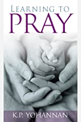 Learning to Pray Kindle Edition