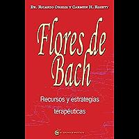 Flores de Bach Recursos y estrategias terapéuticas (Spanish Edition)