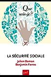 La sécurité sociale: « Que sais-je ? » n° 4035