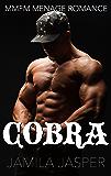 Cobra: MMFM Menage Romance (BWWM Dark Fantasy Book 4)