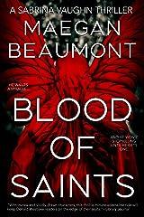 Blood of Saints (The Sabrina Vaughn Thriller series Book 4) Kindle Edition