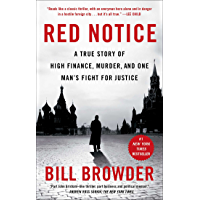 Red Notice: A True Story of High Finance, Murder, and One Man's Fight for Justice (English Edition)