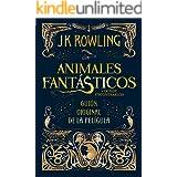 Animales fantásticos y dónde encontrarlos: guión original de la película: Guión original de la película I: Animales fantástic
