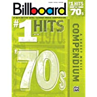 Billboard No. 1 Hits of the 1970s: A Sheet Music Compendium (Piano/Vocal/Guitar)