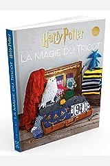 Harry Potter La magie du tricot: Le livre officiel des modèles de tricot Harry Potter (Heroes) (French Edition) Paperback