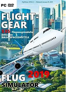 Flight Gear 2019 Flugsimulation - über 530 unterschiedliche
